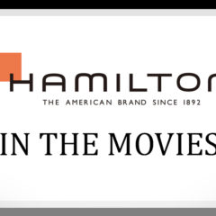 Infographic – Hamilton Watches in the Movies