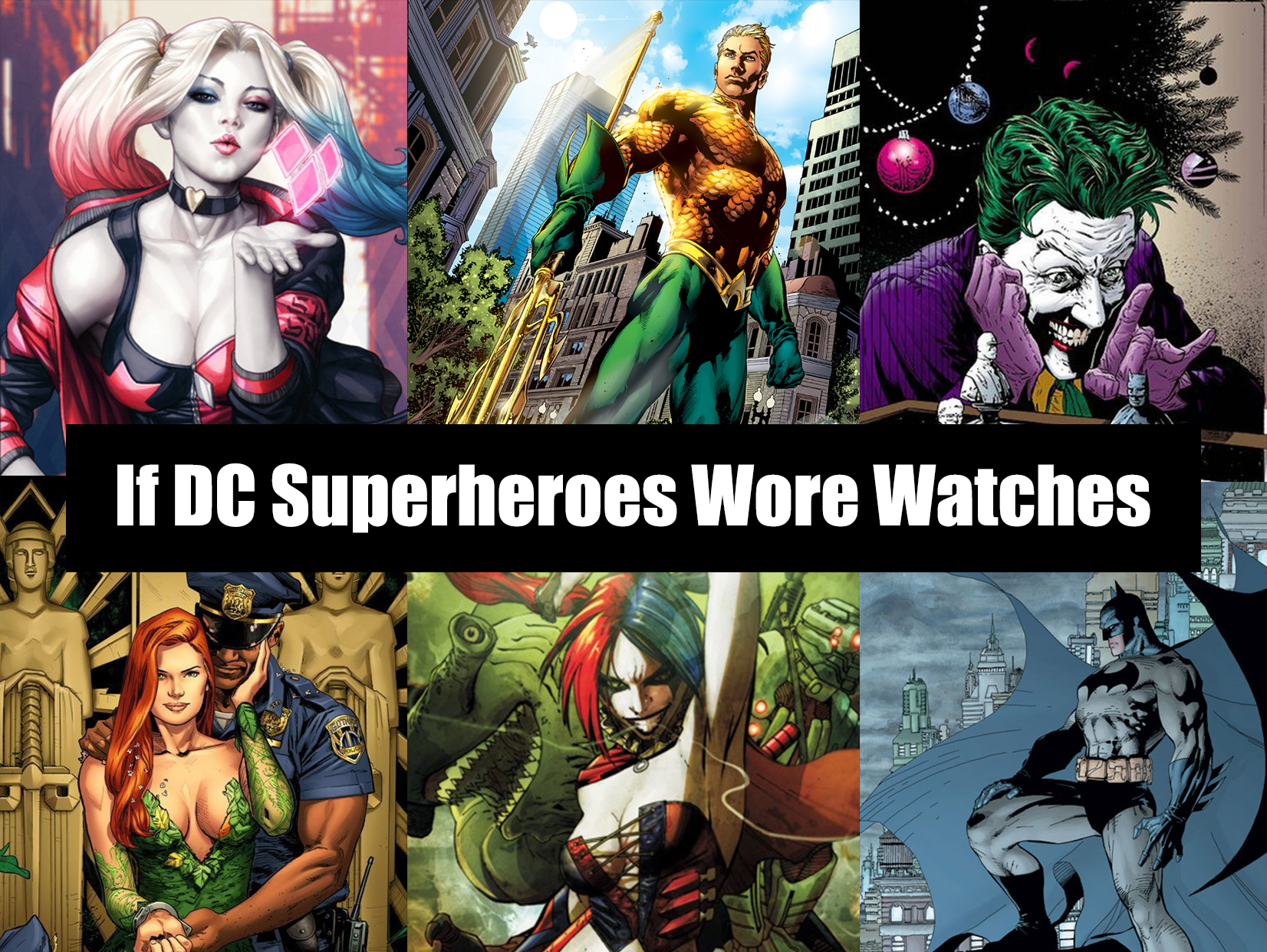 If DC Superheroes Wore Watches
